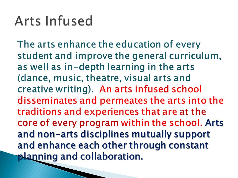 Arts and non-arts disciplines mutually support and enhance each other through constant planning and collaboration.