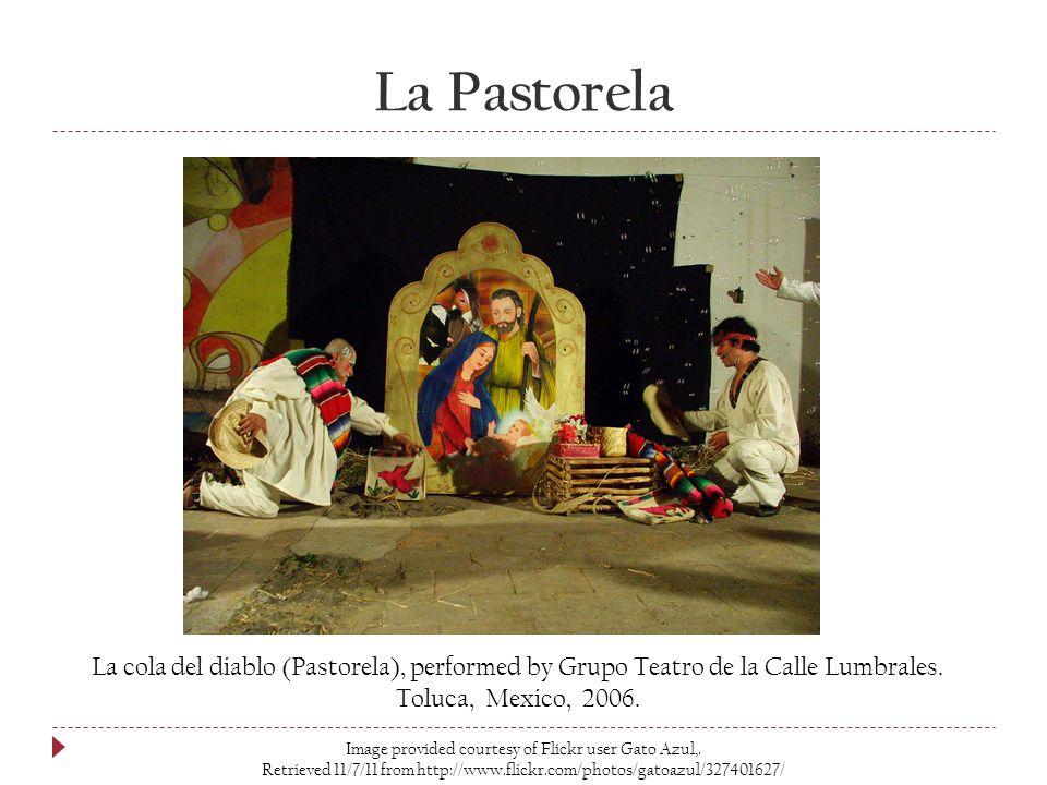 La Pastorela Image provided courtesy of Flickr user Gato Azul,.