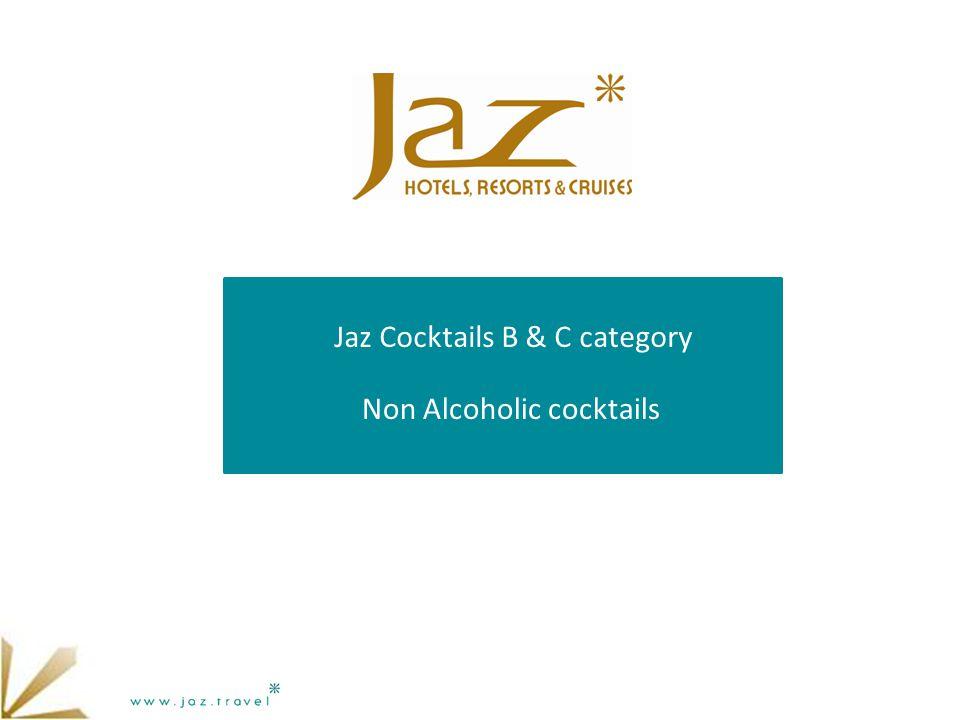 Jaz Cocktails B & C category Non Alcoholic cocktails