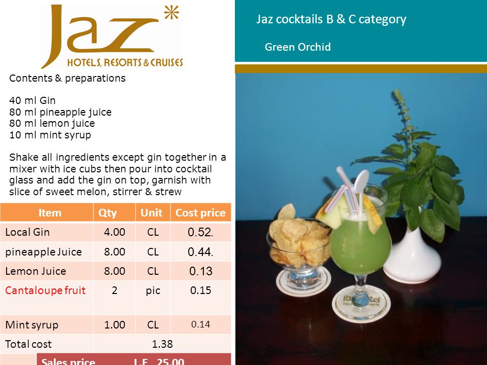 Jaz cocktails B & C category Contents & preparations 40 ml Vodka 50 ml apple juice 50 ml hibiscus juice 80 ml soda water Short shake for apple and hibiscus in a shaker with ice cubs, pour into cocktail glass, then add soda water and vodka on top, garnish with orange peel heart shape or slice of orange, stirrer & strew.