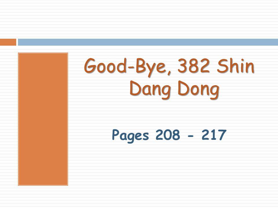 Good-Bye, 382 Shin Dang Dong Pages 208 - 217