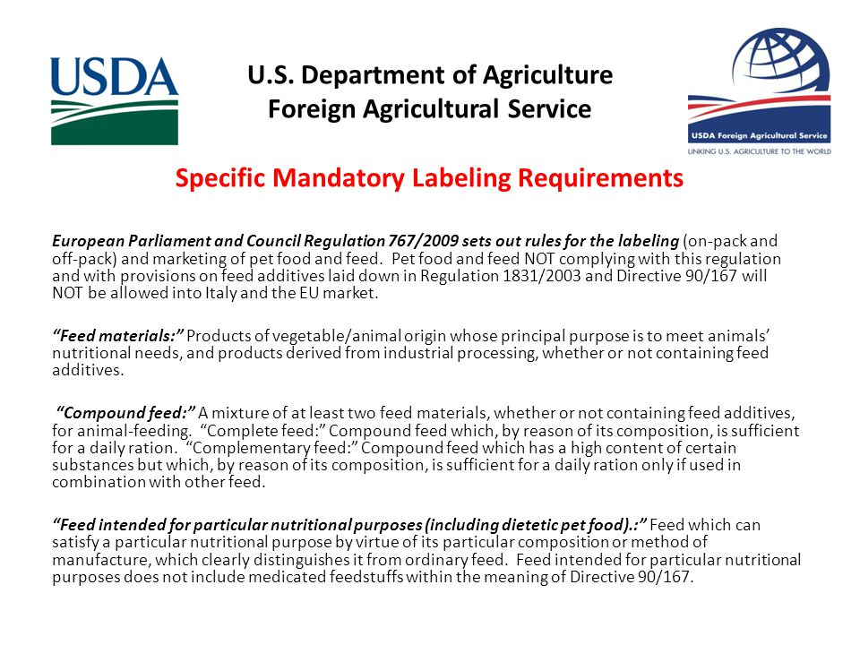 U.S. Department of Agriculture Foreign Agricultural Service Specific Mandatory Labeling Requirements European Parliament and Council Regulation 767/20