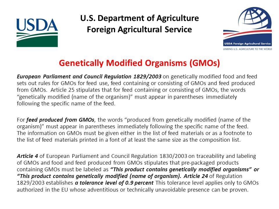 U.S. Department of Agriculture Foreign Agricultural Service Genetically Modified Organisms (GMOs) European Parliament and Council Regulation 1829/2003