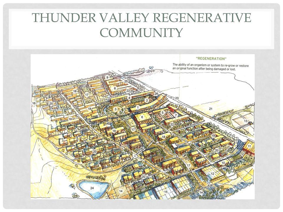 THUNDER VALLEY REGENERATIVE COMMUNITY