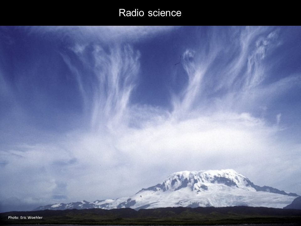 Radio science Photo: Eric Woehler