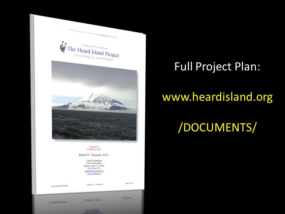 Full Project Plan: www.heardisland.org /DOCUMENTS/