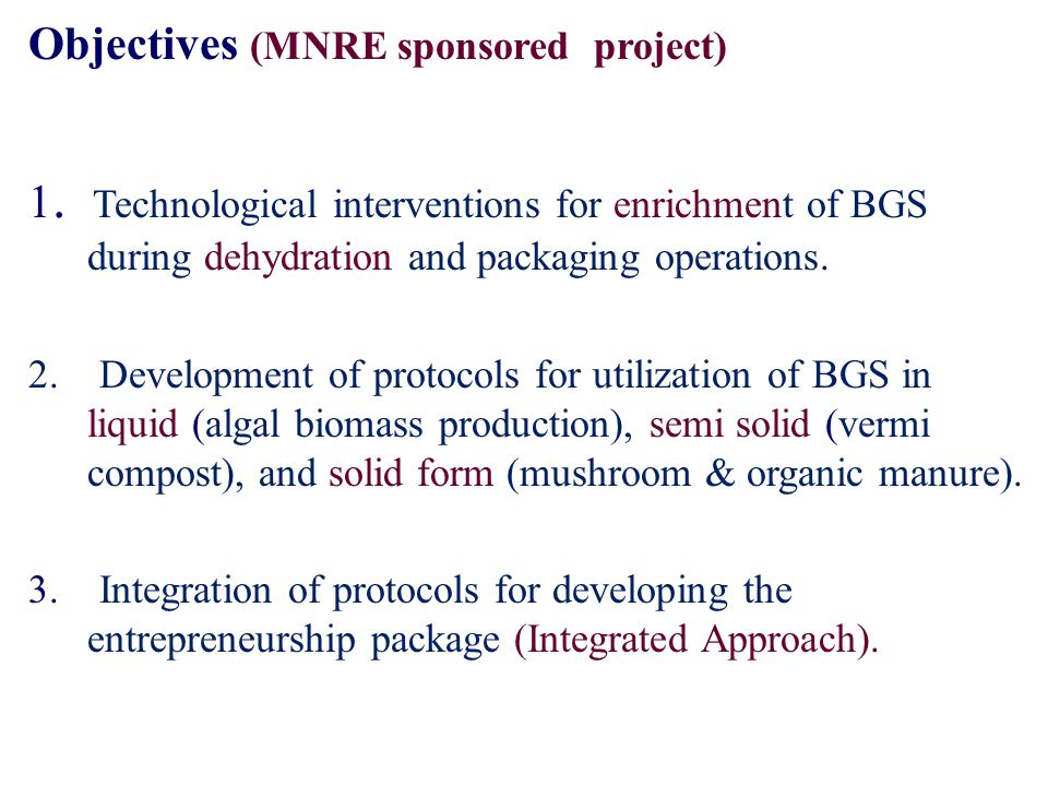 1. Technological interventions for enrichment of BGS during dehydration and packaging operations.