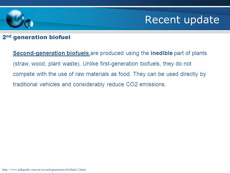 Recent update 2 nd generation biofuel Why?.