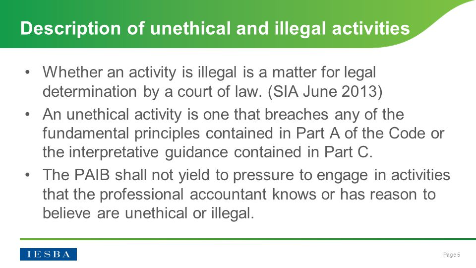 Page 5 Whether an activity is illegal is a matter for legal determination by a court of law.