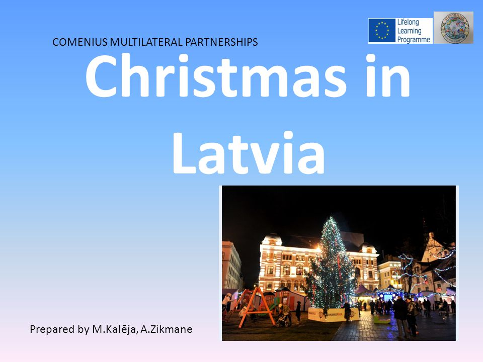 The first documented use of a tree at Christmas and New Year celebrations is in town square of Riga, the capital of Latvia, in the year 1510.