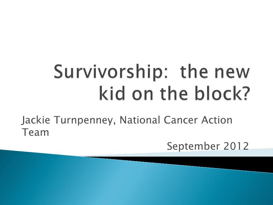 Jackie Turnpenney, National Cancer Action Team September 2012