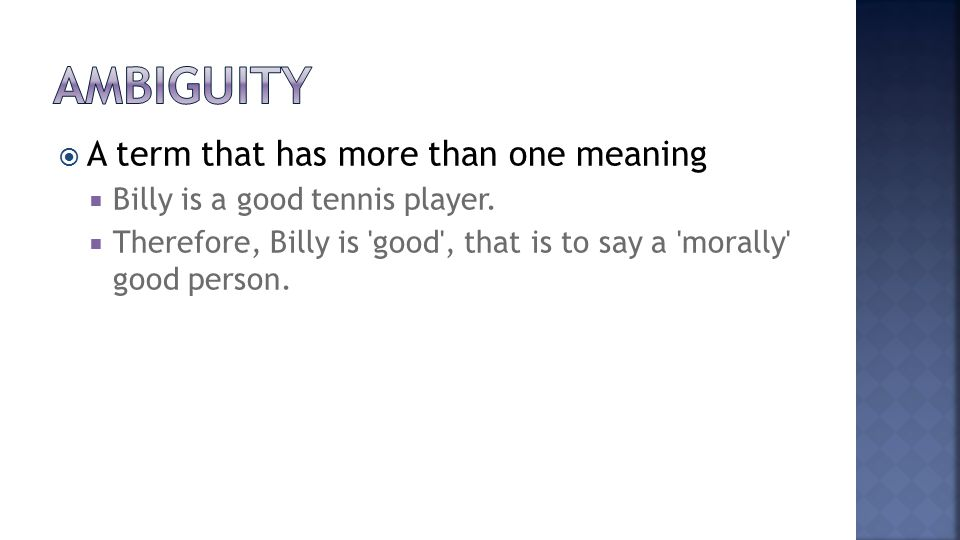  A term that has more than one meaning  Billy is a good tennis player.