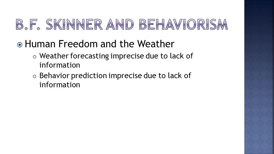  Human Freedom and the Weather Weather forecasting imprecise due to lack of information Behavior prediction imprecise due to lack of information