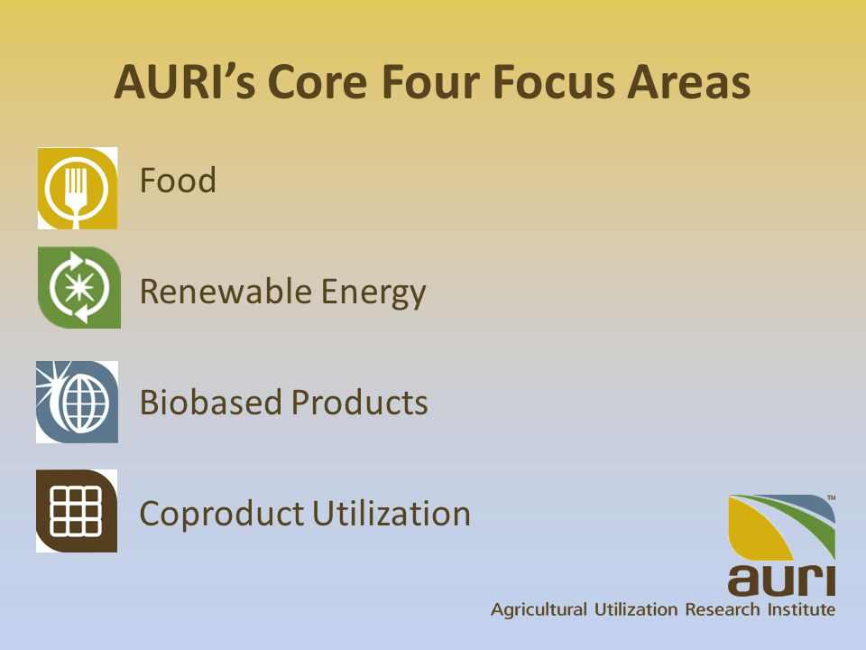 AURI's Services Applied Research and Development Hands-on Scientific Assistance Innovation Networking
