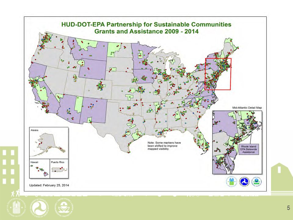 6 MAP Legend DOT TCSP DOT TIGER DOT TRANSIT BROWNSFIELD PLANNING ASSISTANCE EPA SMART GROWTH TA HUD CHOICE NEIGHBORHOOD GRANTS HUD AND DOT COMMUNITY CHALLENGE GRANTS  HUD SUSTAINABILITY REGIONAL PLANNING GRANTS  EPA STATEWIDE TA