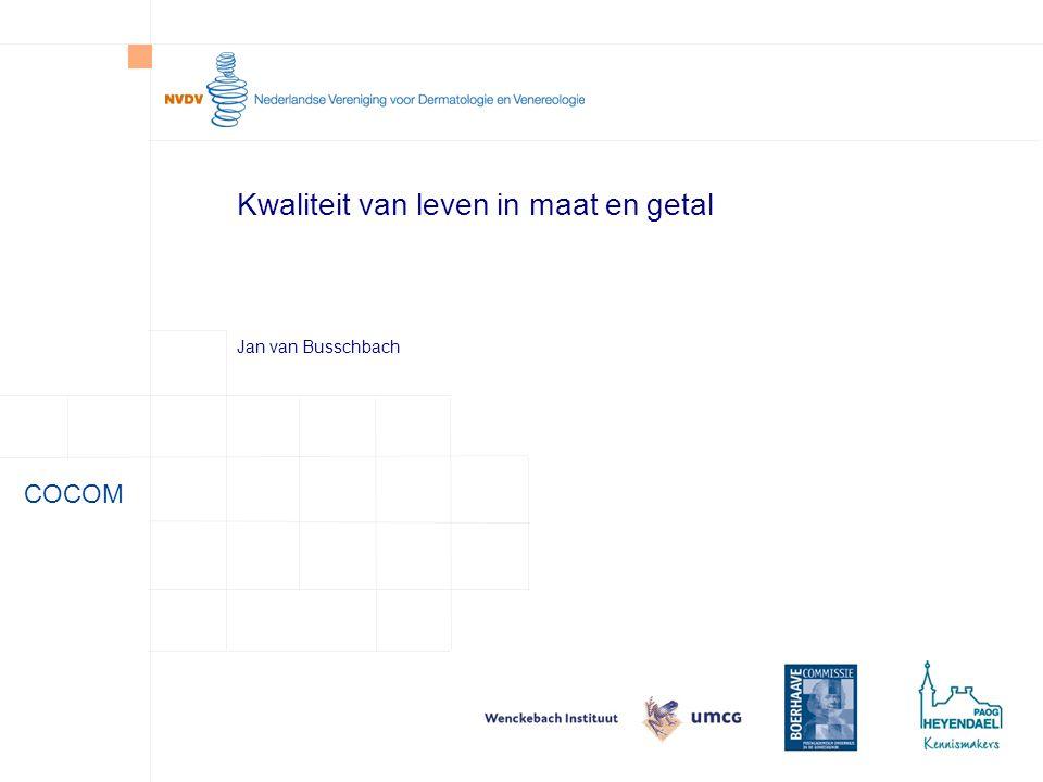 COCOM Kwaliteit van leven in maat en getal Jan van Busschbach