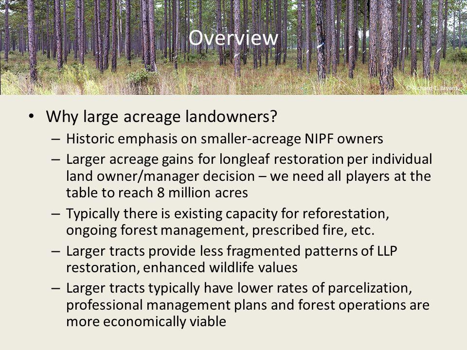 Why large acreage landowners.