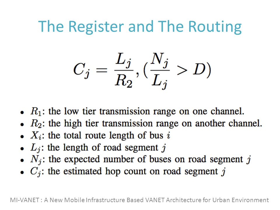 The Register and The Routing MI-VANET : A New Mobile Infrastructure Based VANET Architecture for Urban Environment