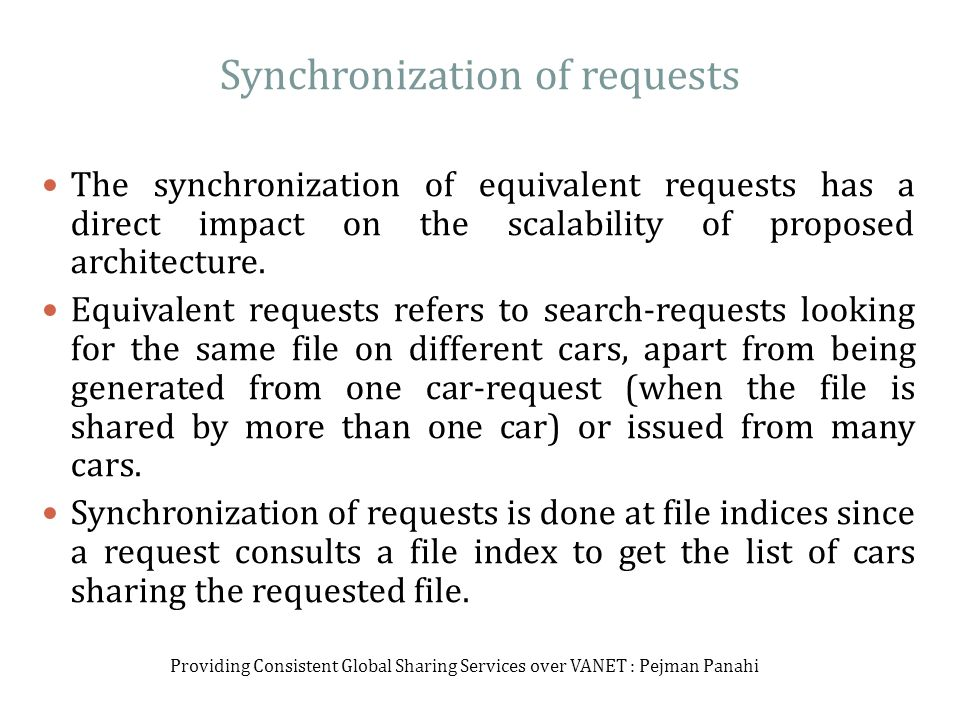 Synchronization of requests The synchronization of equivalent requests has a direct impact on the scalability of proposed architecture.