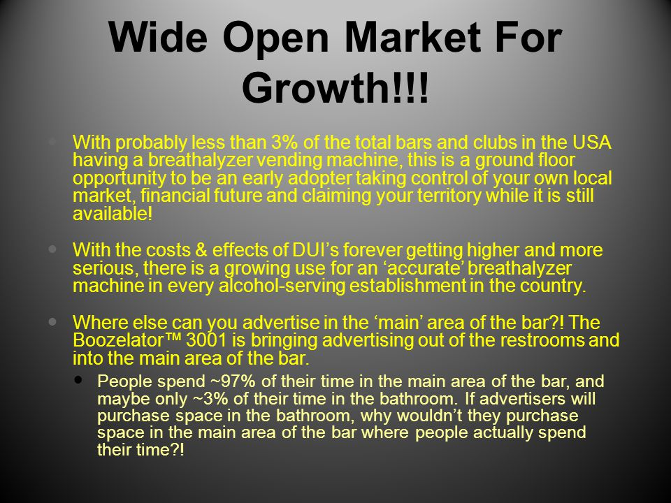 Wide Open Market For Growth!!.