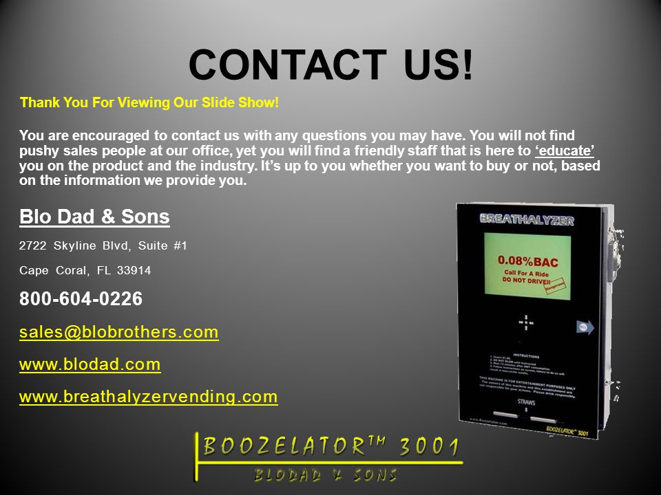 CONTACT US. Thank You For Viewing Our Slide Show.