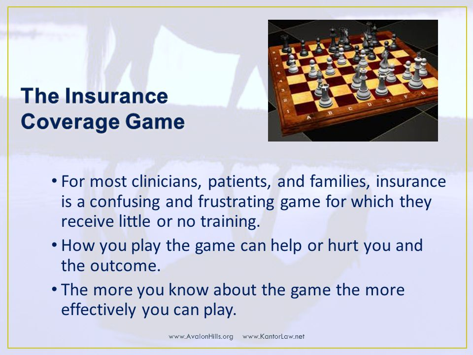 For most clinicians, patients, and families, insurance is a confusing and frustrating game for which they receive little or no training.