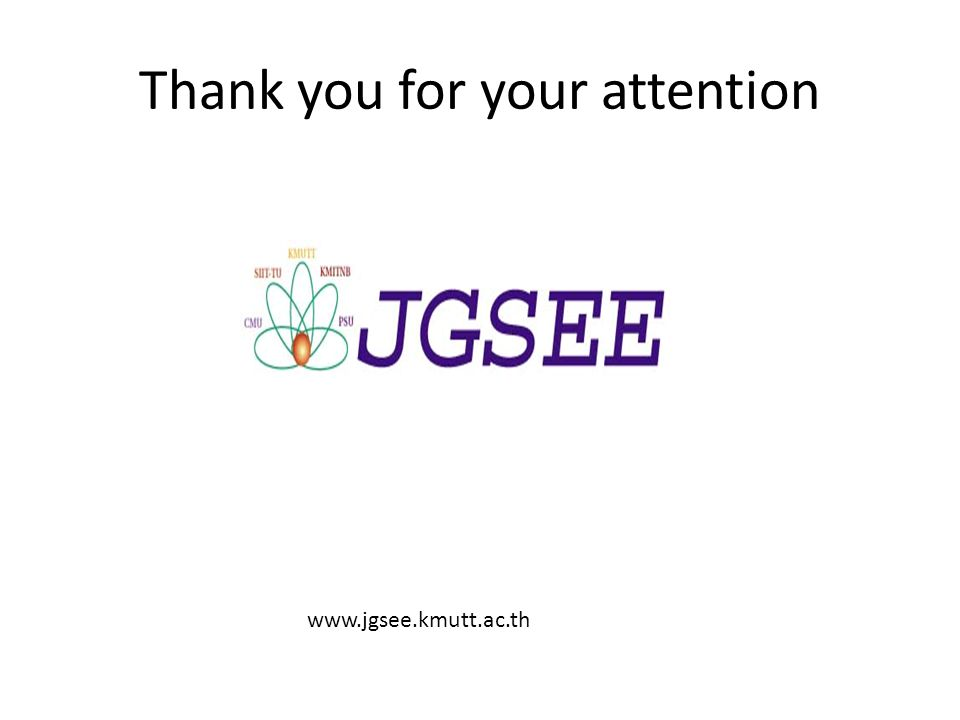Thank you for your attention www.jgsee.kmutt.ac.th