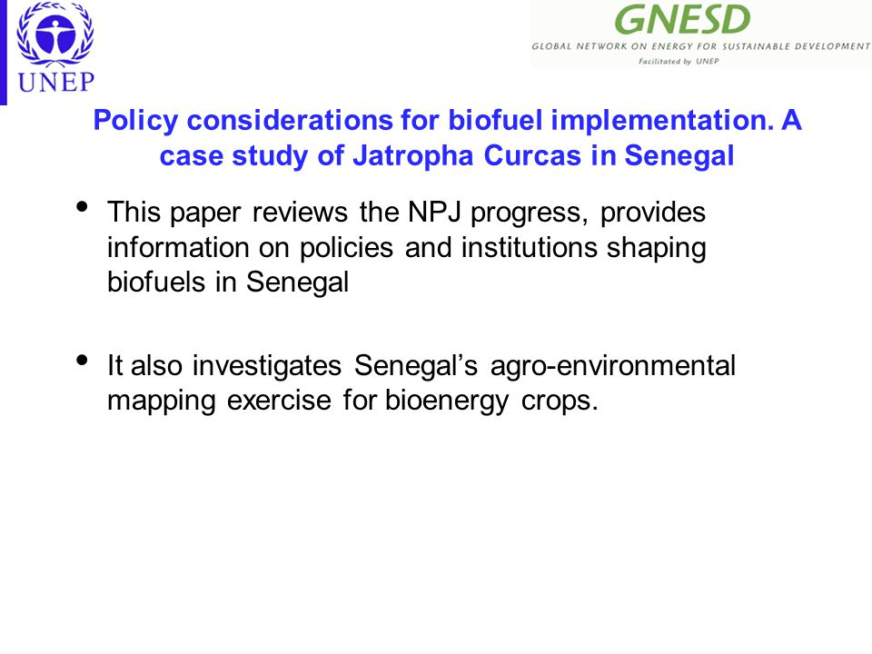 Policy considerations for biofuel implementation.
