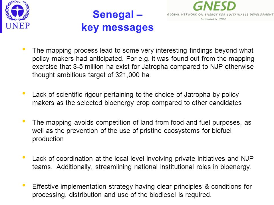 Senegal – key messages The mapping process lead to some very interesting findings beyond what policy makers had anticipated.