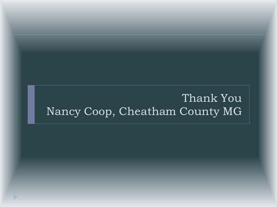 Thank You Nancy Coop, Cheatham County MG