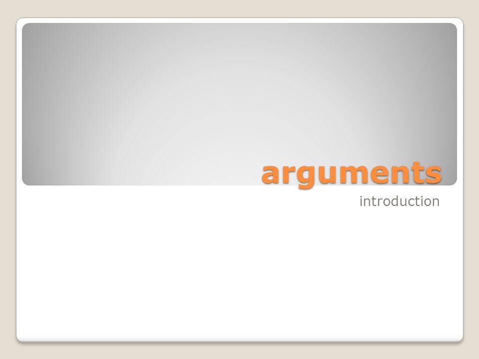 arguments introduction