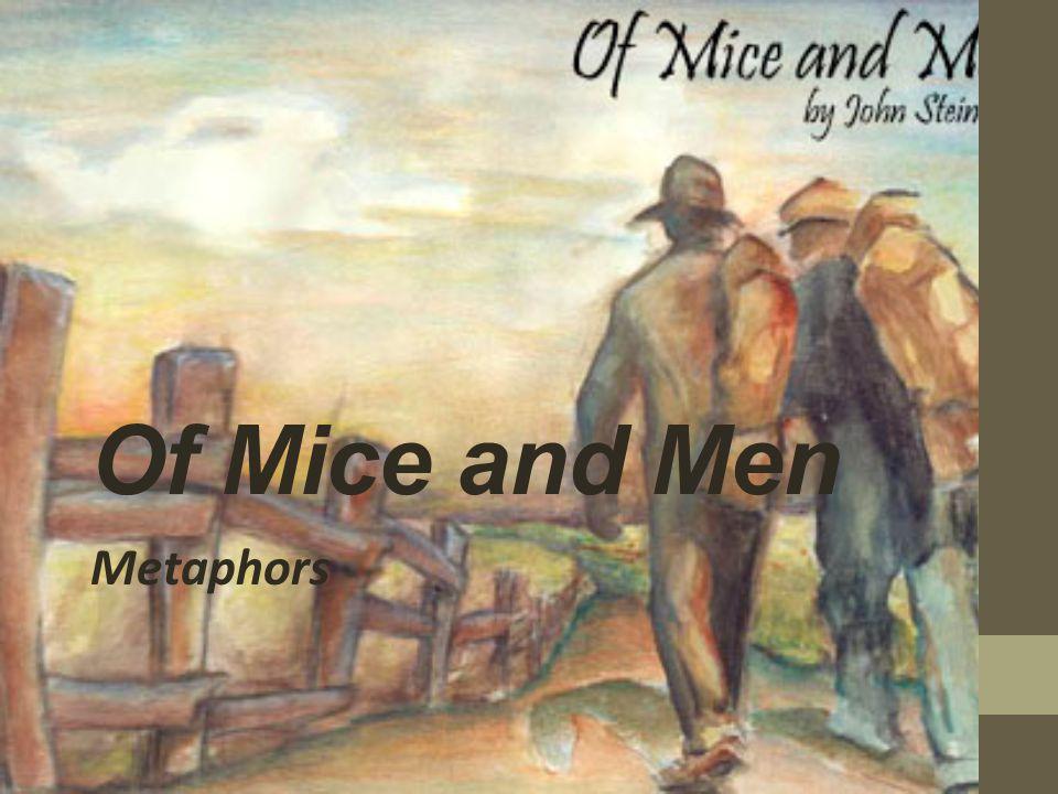 Of Mice and Men Metaphors