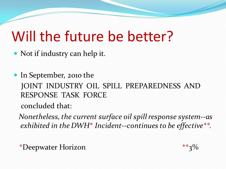 Will the future be better. Not if industry can help it.