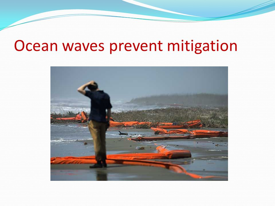 Ocean waves prevent mitigation