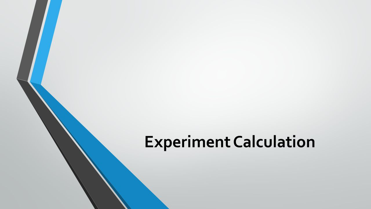 Experiment Calculation