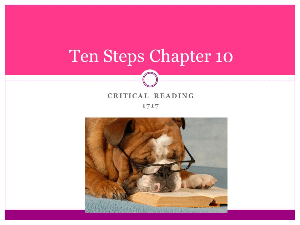 CRITICAL READING 1717 Ten Steps Chapter 10