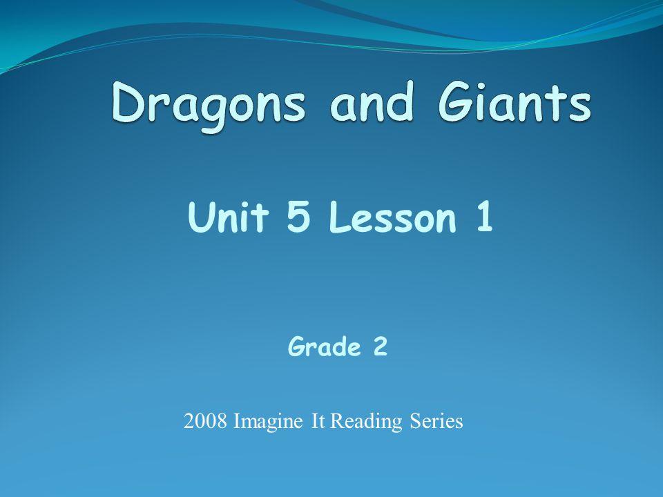 Unit 5 Lesson 1 Grade 2 2008 Imagine It Reading Series