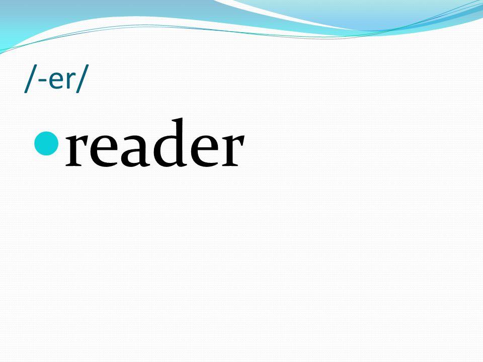 /-er/ reader