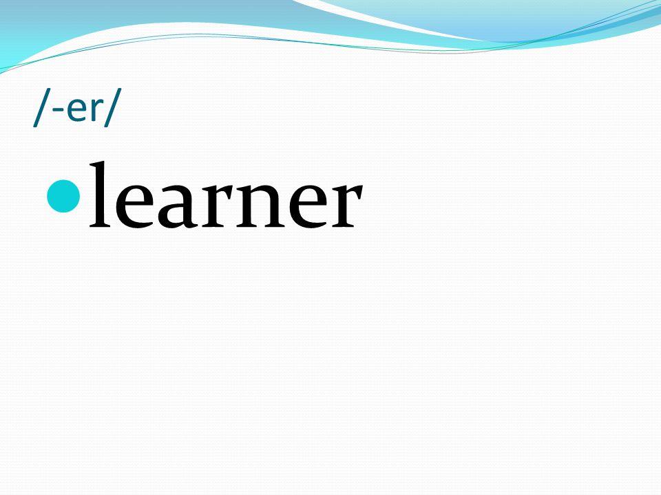 /-er/ learner
