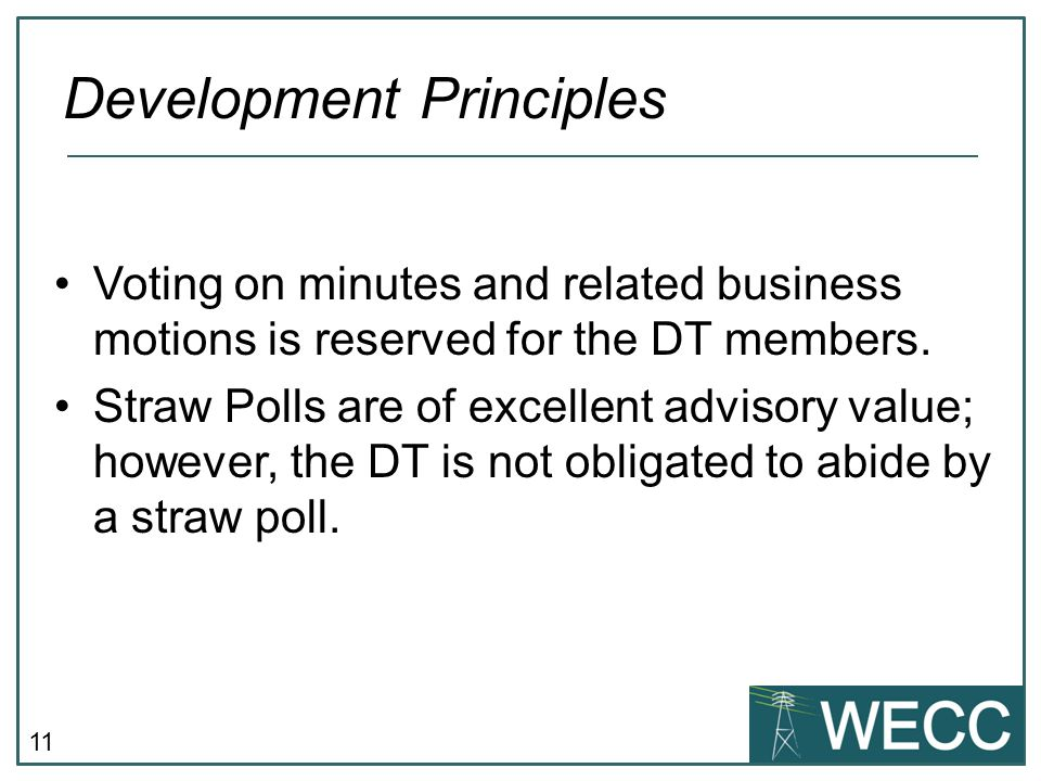 11 Voting on minutes and related business motions is reserved for the DT members.