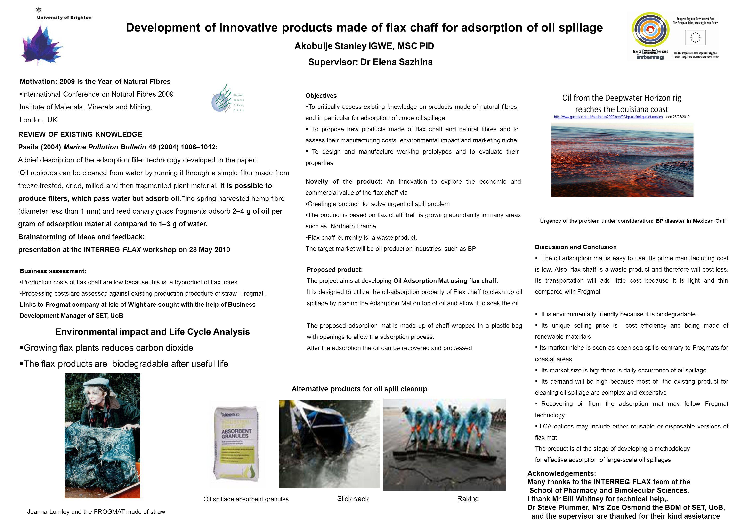 Development of innovative products made of flax chaff for adsorption of oil spillage Akobuije Stanley IGWE, MSC PID Supervisor: Dr Elena Sazhina Motiv