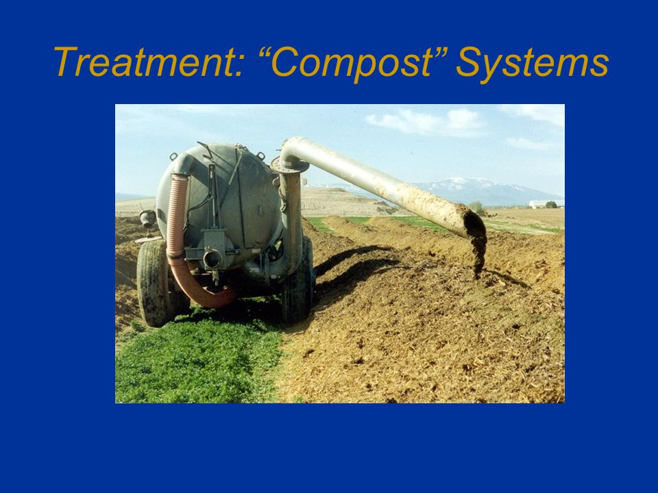 Treatment: Compost Systems