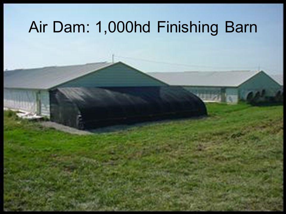 Air Dam: 1,000hd Finishing Barn