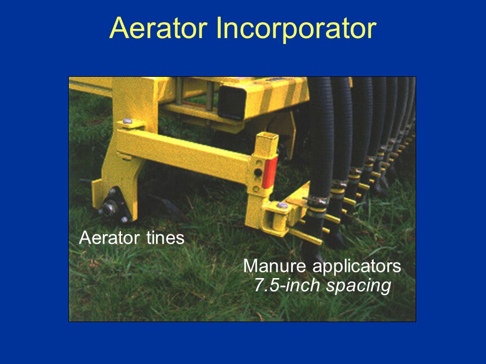 Aerator Incorporator Aerator tines Manure applicators 7.5-inch spacing