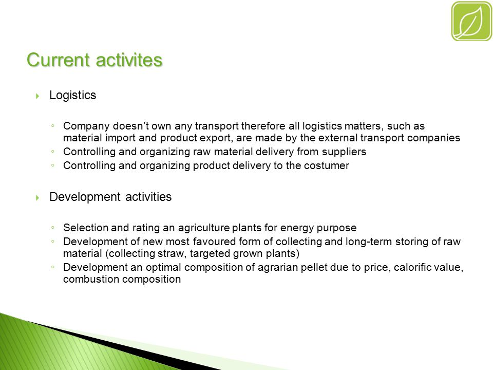 Company localization Company is located in Danube Lowland in agriculture area