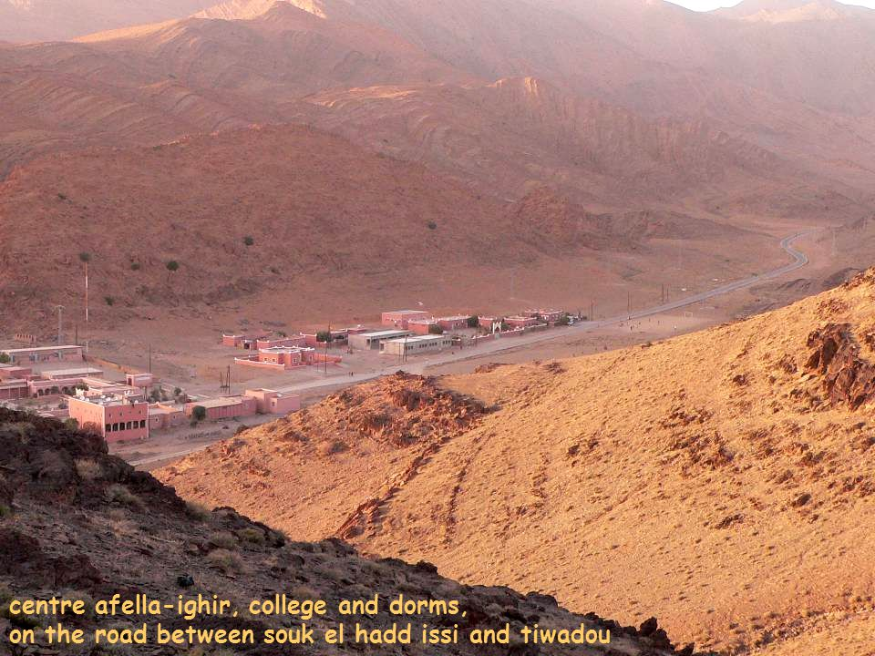 centre afella-ighir, college and dorms, on the road between souk el hadd issi and tiwadou