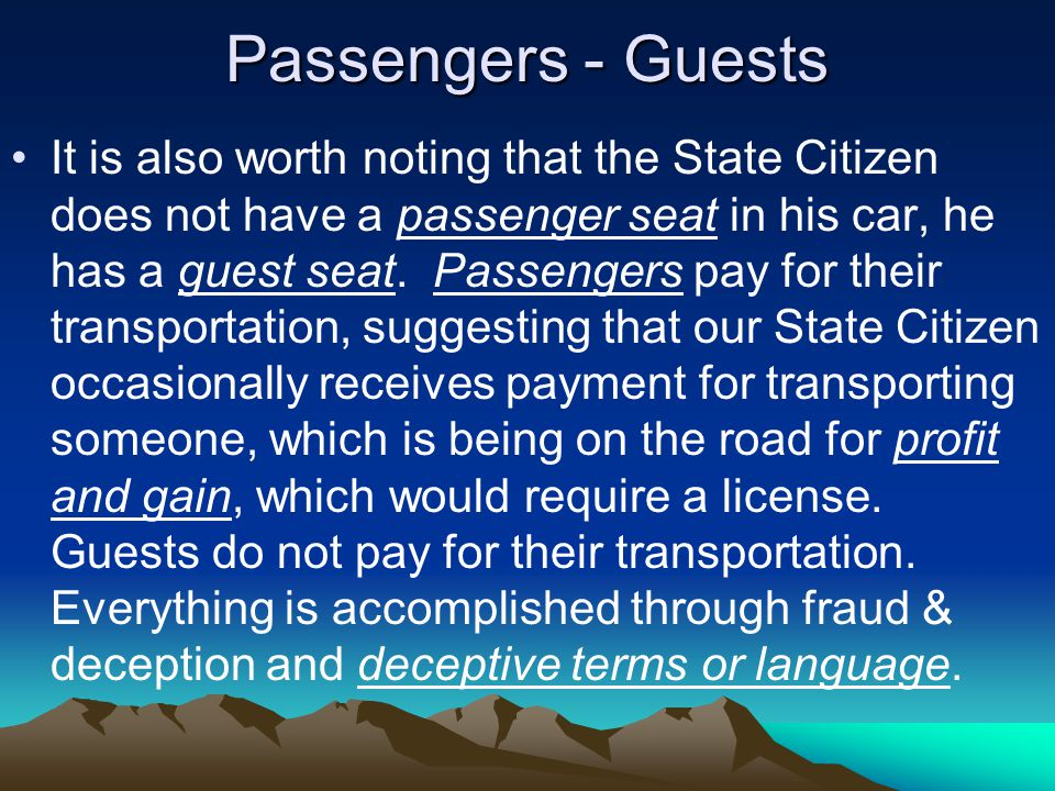 Passengers - Guests It is also worth noting that the State Citizen does not have a passenger seat in his car, he has a guest seat.