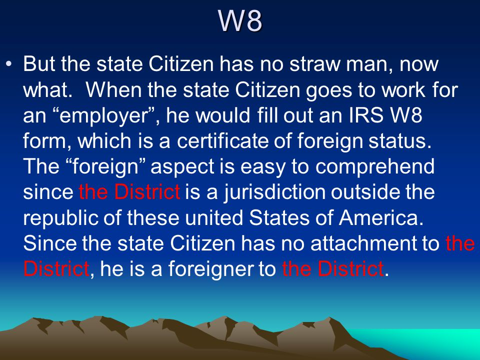 W8 But the state Citizen has no straw man, now what.