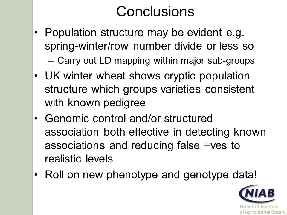 Conclusions Population structure may be evident e.g.