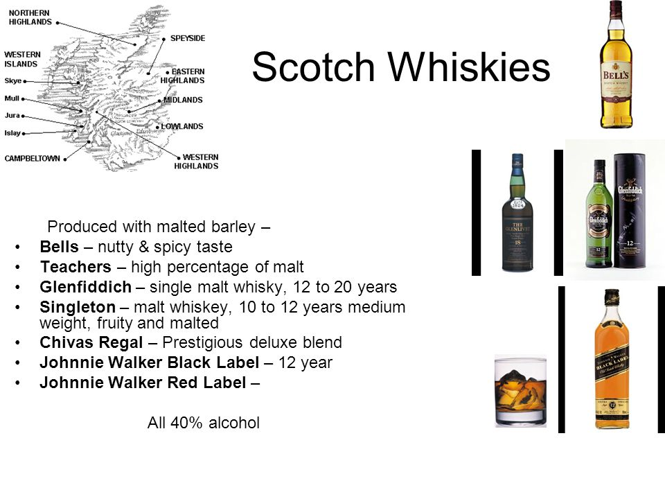 Irish Whiskies Main difference with Scotch Whisky – Made with Rye and unlike Scotch, non-smoky.